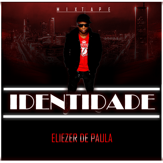 Eliezer de Paula - Indentidade [Mixtape]