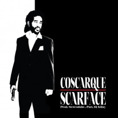 Single: Coscarque - Scarface Part. Dj KL Jay Prod. StereoDubs