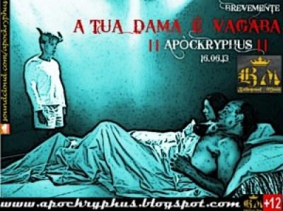 Apòckryphus - A Tua Dama é Vagaba
