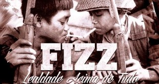 """Álbum: Fizz - Fizztape II """"Lealdade Acima de Tudo"""""""
