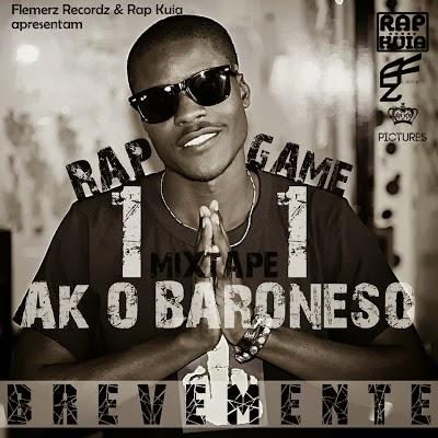 "Brevemente: AK o Baroneso - Mixtape ""Rap Game 11"""