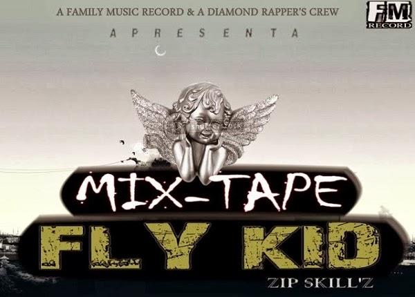 Mixtape: Zipskill'z - Fly Kid