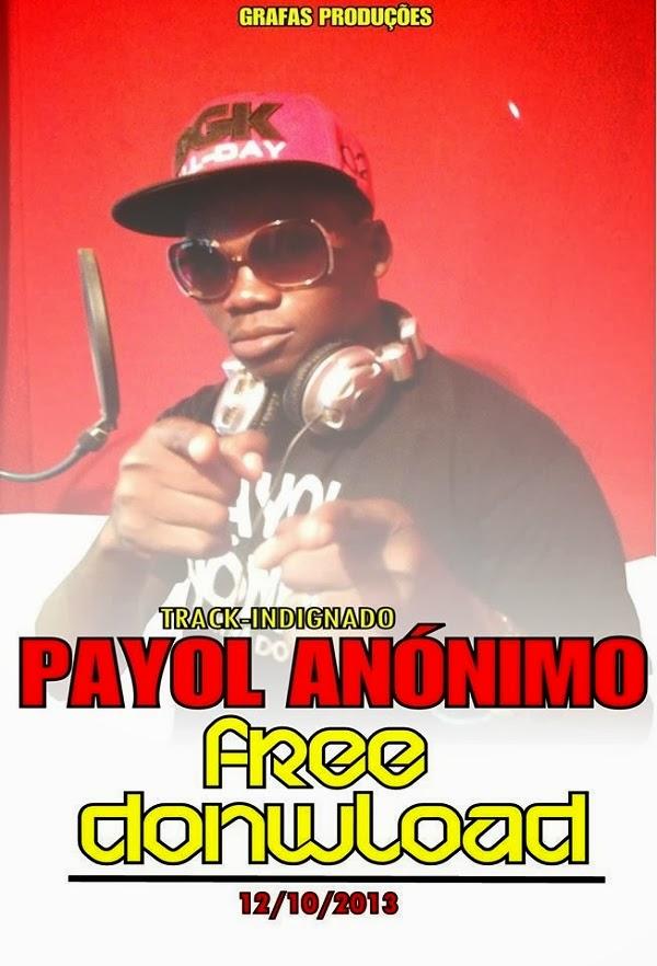 Áudio: Payol Anónimo - Indignado