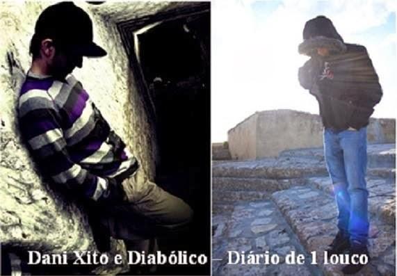 Áudio: Dani Xito e Diabólico - Diário de 1 louco