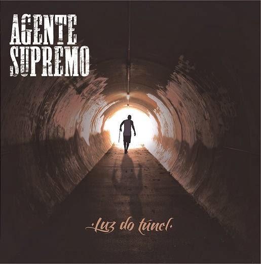 Álbum: Agente Supremo - Luz do Túnel