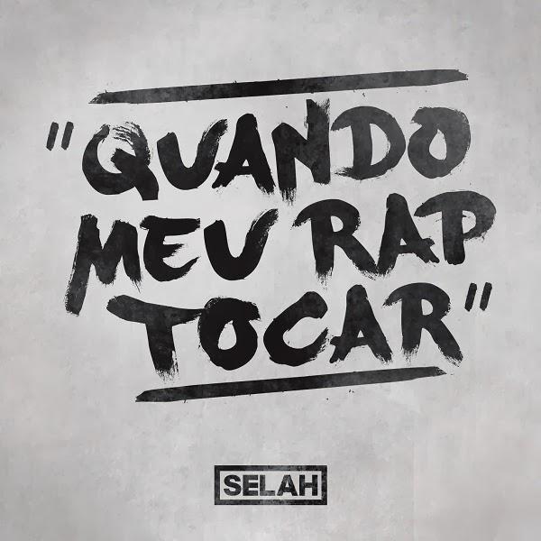 EP/Vídeo: Selah - Quando Meu Rap Tocar