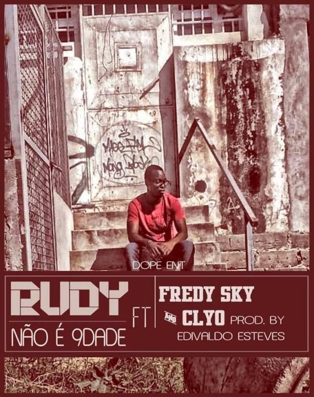 Rudy - Não É Novidade ft Fredy Sky e Clyo (Prod Edivaldo Esteves)