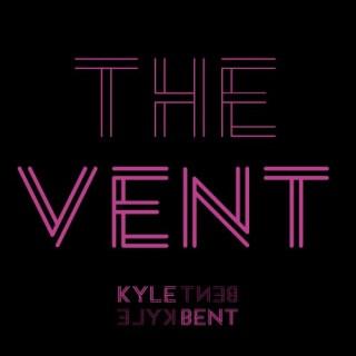 Áudio: Kyle Bent - The Vent