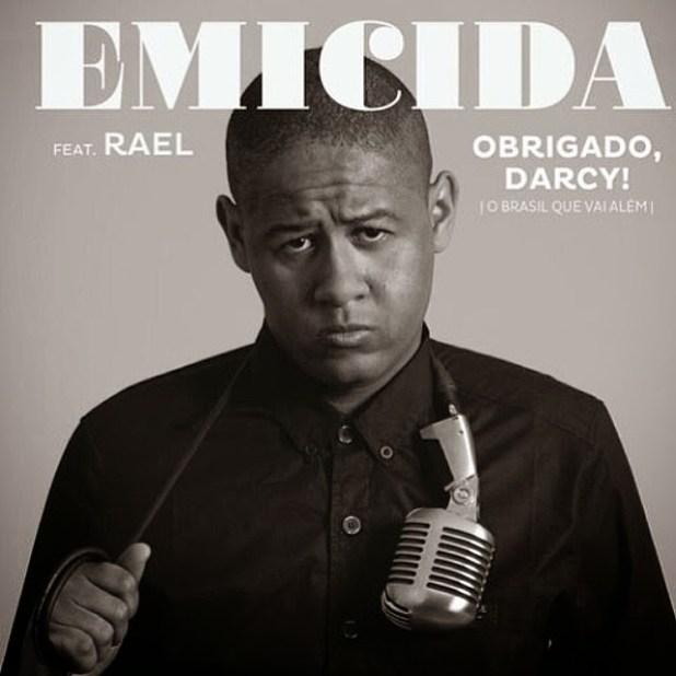 Single: Emicida ft. Rael - Obrigado, Darcy! (O Brasil vai além)