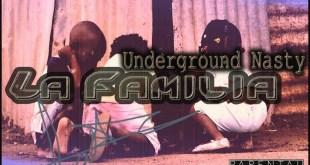 Single: Underground Nasty - La Familia