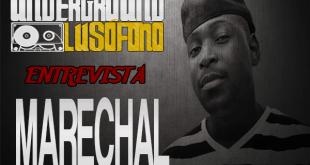 Underground Lusófono Entrevista: Marechal
