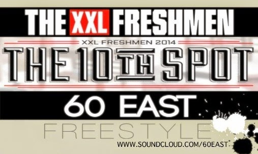 60 East - XXL Freshman Class Freestyle (Submission)‏