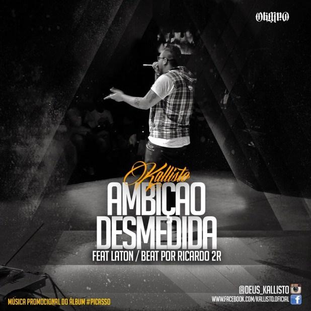 Áudio: Kallisto ft. Laton - Ambição Desmedida