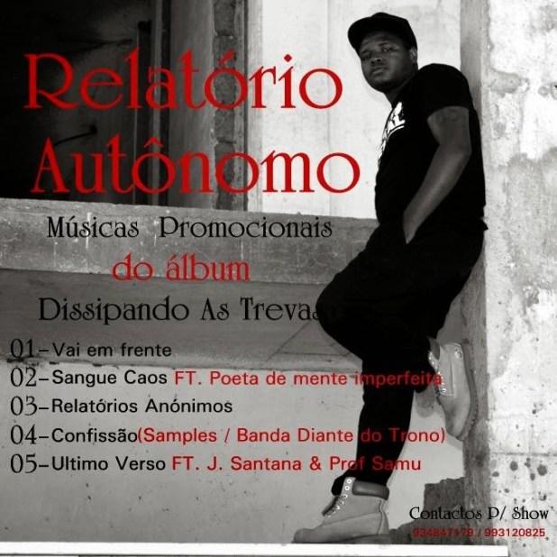 """Relatório Autônomo - 5 Faixas Promocionais do álbum """"Dissipando As Trevas"""""""