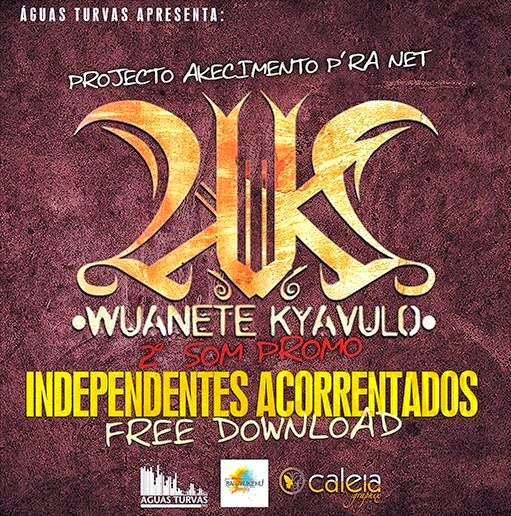 Áudio: WK - Independentes Acorrentados