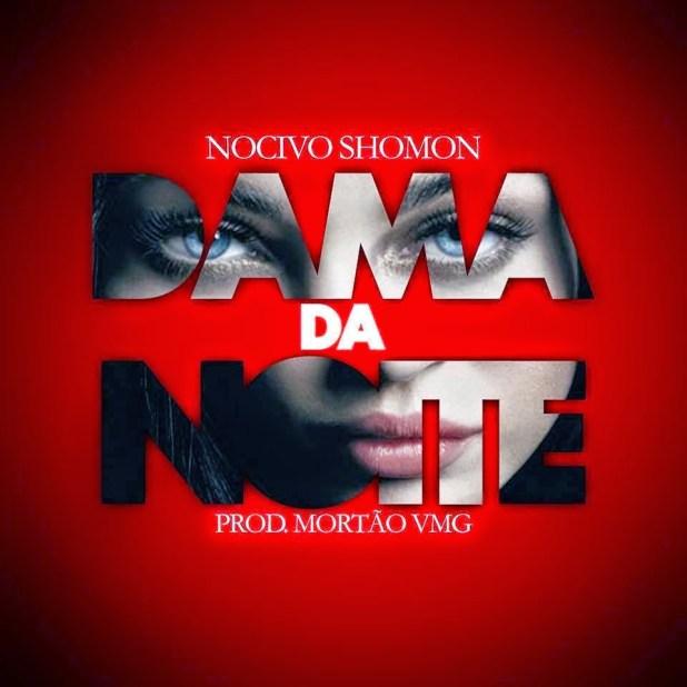 Áudio: Nocivo Shomon - Dama da noite