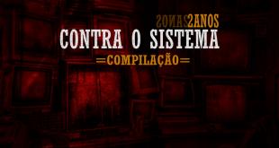 Compilação: Underground Lusófono - Contra o Sistema 2Anos