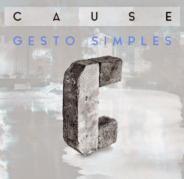 EP: Cause - Gesto Simples