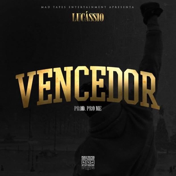 Áudio: Lucássio - Vencedor (Prod. ProMe)