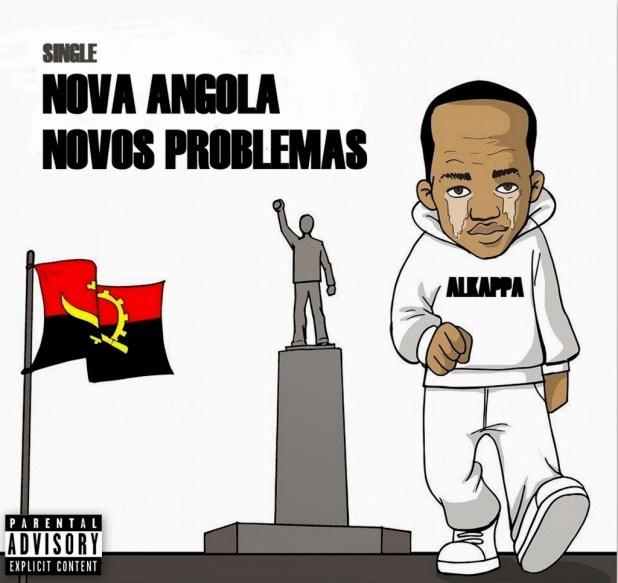 Single: Alkappa - Nova Angola, Novos Problemas