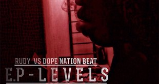 "Brevemente – Rudy vs Dope Nation Beat ""EP Levels"""