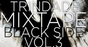 Mixtape: Trindade - Black Side Vol.3