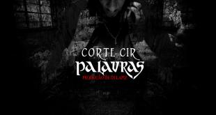Álbum: Corte Cir - Palavras