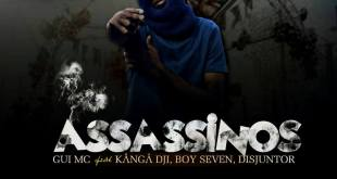 Gui Mc – Assassinos feat. Kanga Dji, Boy Seven e Disjuntor Mc