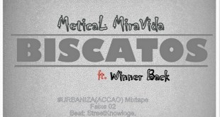 Áudio: Metical MiraVida ft. Winner Back - Biscatos