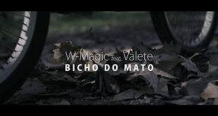 Vídeo: W-Magic feat. Valete e Dj Ketzal - Bicho do Mato