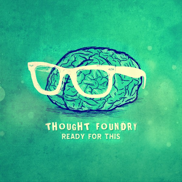 Thought Foundry - Wishful Thinking [ARTWORK]