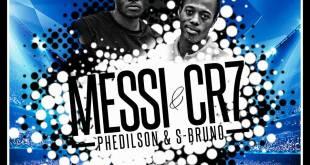 Lançamento: Phedilson Ananás & S-Bruno – Messi & CR7