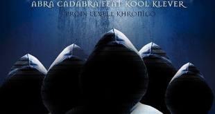 Áudio: Invisíveis – Abra Cadabra part. Kool Klever