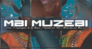 Single: Haudaz - Mbi Muzebi feat. PLamborghini & Dj Mamen