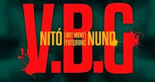 Áudio: Nitó - VBG feat. Nuno [Download]