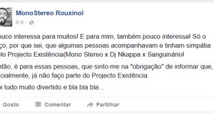 Mono Stereo abandona o Projecto Existência