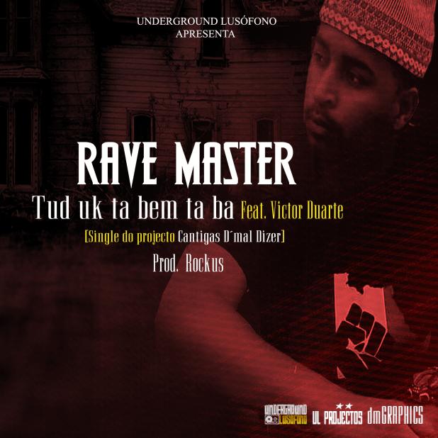 Exclusivo: Rave Master - Tud uk ta bem ta ba Ft. Victor Duarte [Download]