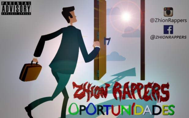 Zhion Rappers - Oportunidades [Download]