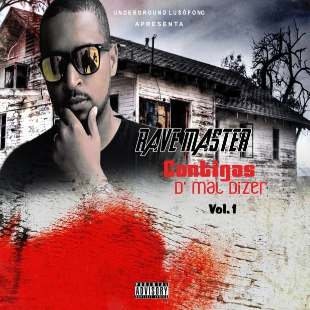 Projecto: Rave Master - Cantigas D' Mal Dizer vol.1 [Download]