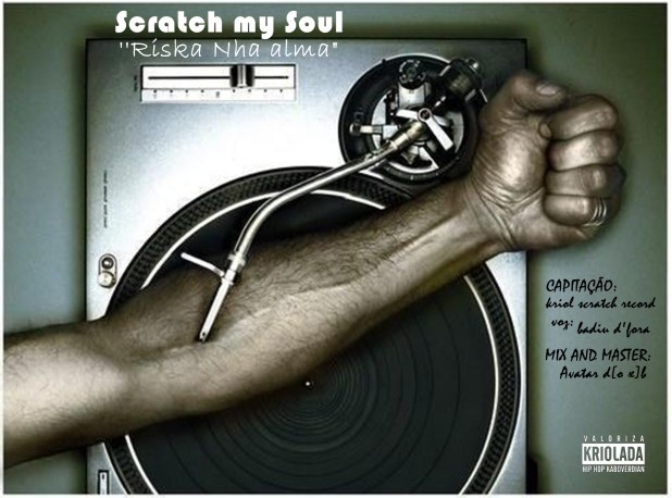 "Badiu D'Fora - Scratch my Soul ''Riska nha alma"" [Download]"