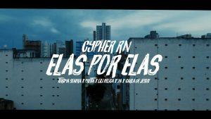 """LANÇAMENTO : CYPHER """"ELAS POR ELAS """""""