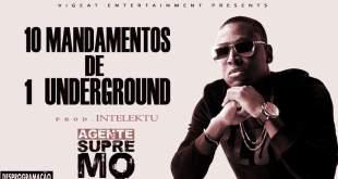 Agente Supremo - 10 Mandamentos de 1 Underground