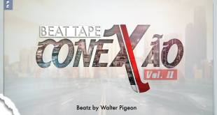 Beat Tape: Walter Pigeon - Conexão Vol.II