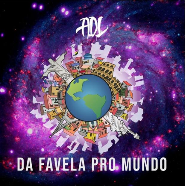 "ADL lança álbum ""Da Favela Pro Mundo"""