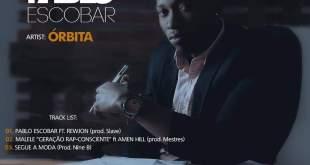 EP: Orbita - Pablo Escobar