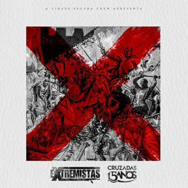 Álbum: Extremistas - Cruzadas 15 Anos