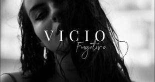"""Fugitivo lança single """"Vício"""""""