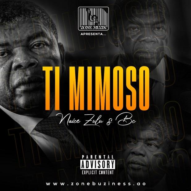 Naice Zulu & BC - Ti Mimoso Feat. Maureo