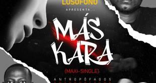 "Antropófagos lança Maxi Single ""Máskara"""
