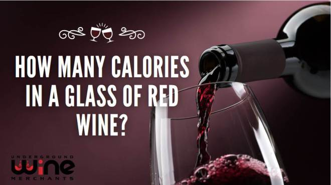 How Many Calories In A Glass of Red Wine?